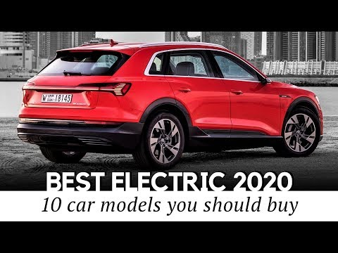 10 Best Electric Cars to Buy in 2019-2020 (Range and Price Comparison)