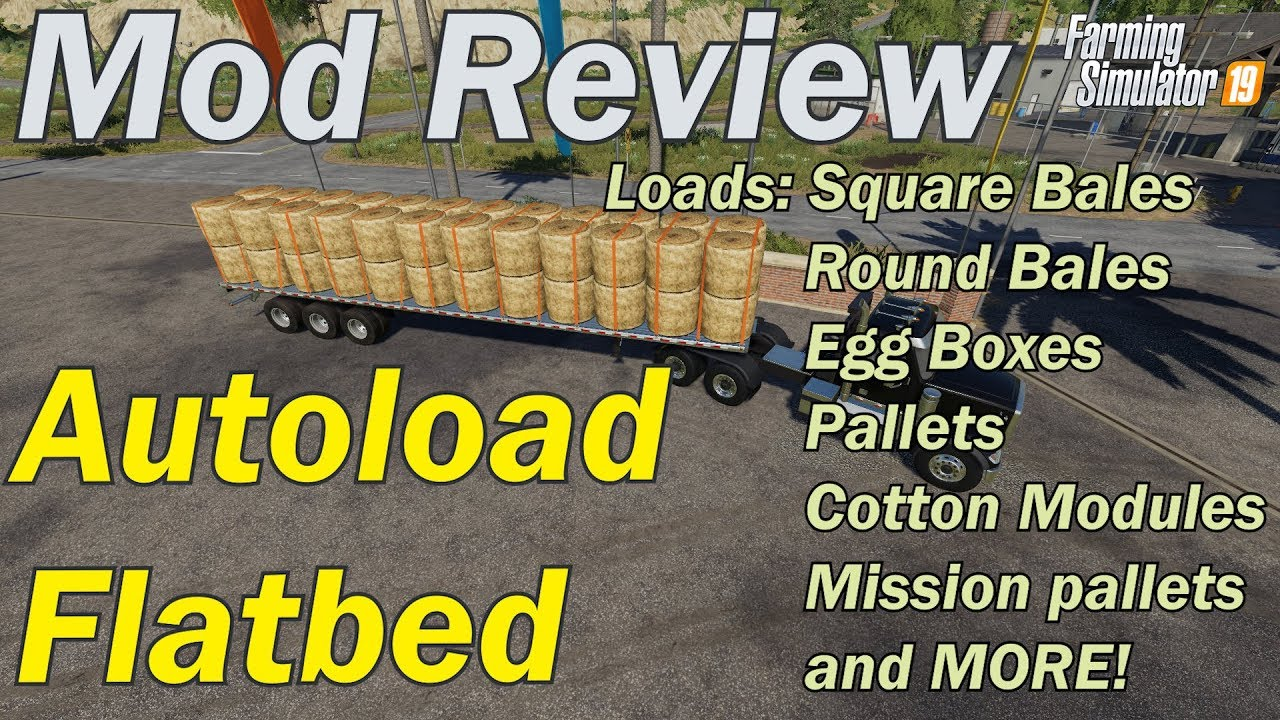 Mod Review - Autoload Trailer (loads square and round bales, pallets, egg  boxs, cotton modules etc