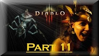 AMNESIA SCREAMS AND MOON CLAN - Diablo III - Part 11