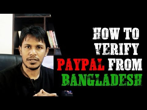 How To Verify PayPal From Bangladesh (Bangla) - Lazuk Hasan Vlogs