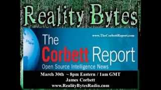 James Corbett on Reality Bytes with host Neil Foster 4 1 15