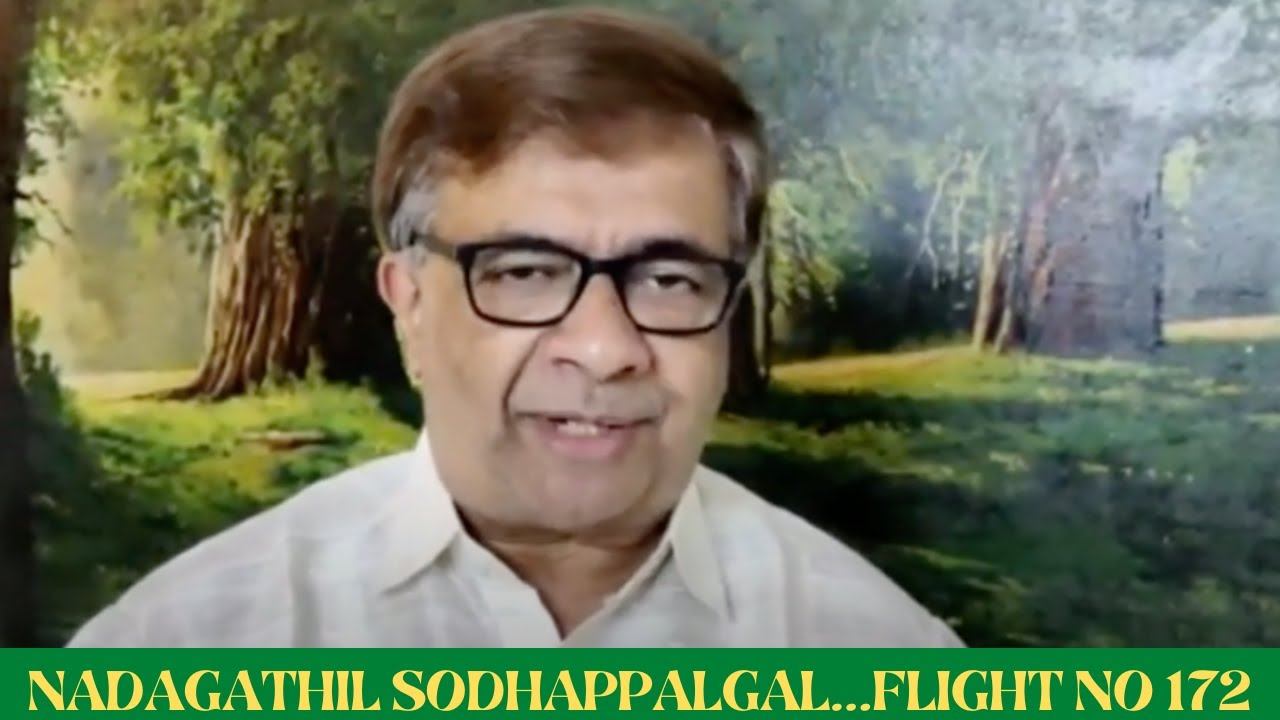 NADAGATHIL  SODHAPPALGAL…FLIGHT NO 172 l Y  Gee  Mahendra