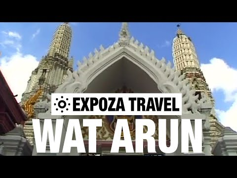 Wat Arun (Thailand) Vacation Travel Video Guide