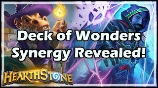 [Hearthstone] Deck of Wonders Synergy Revealed!