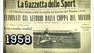 Quando l'Italia non si qualificò ai mondiali del 58 contro l'Irlanda del Nord  Storia del calcio #52