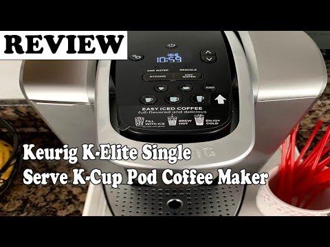 Review Keurig K-Elite Single Serve K-Cup Pod Coffee Maker 2019