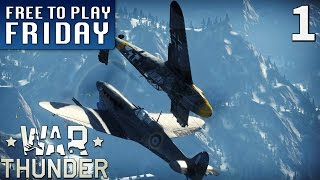 War Thunder - Part 1 (Free to Play Friday)