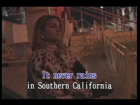 It Never Rains in Southern California Karaoke