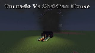 Minecraft Tornado Vs Obsidian House