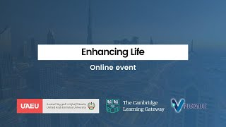 Enhacing Life - online event hosted by PlusValue Ltd. and United Arab Emirates University.