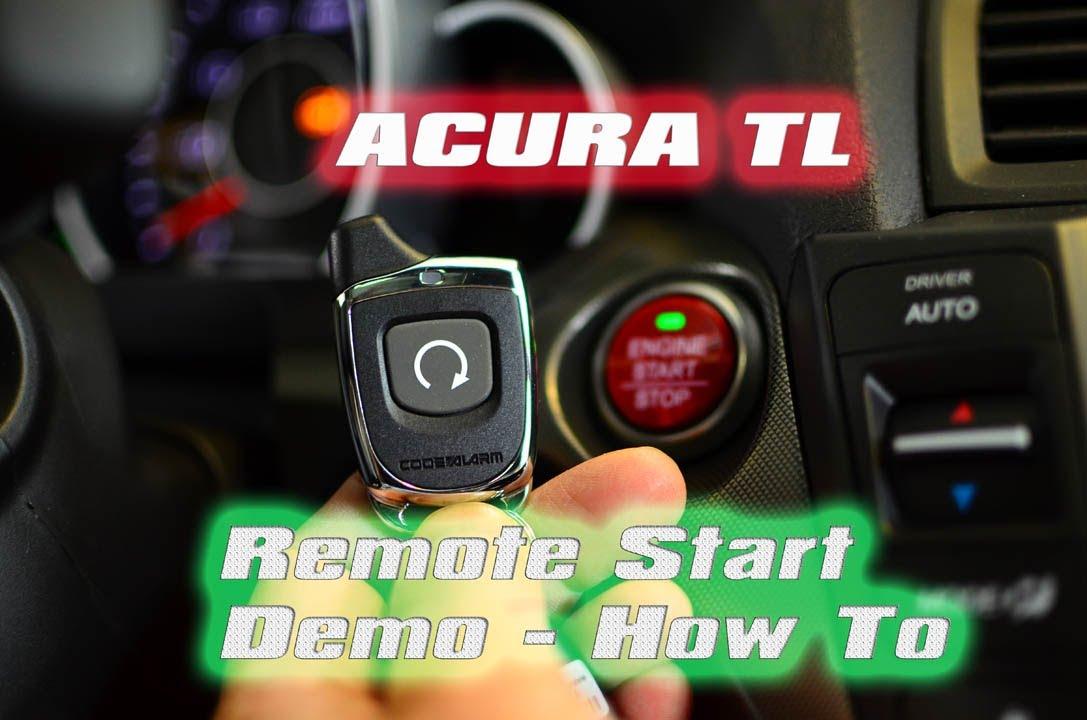 Acura Tl Remote Start Shawd Tech Code Alarm