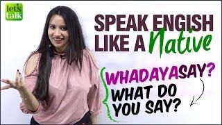 Speak English Like A Native Speaker! Advanced English Conversation Phrases To Speak English Fluently