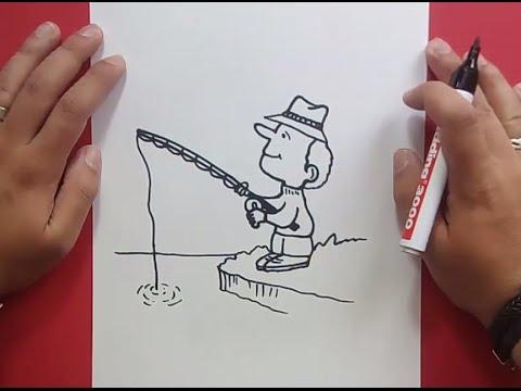 Como dibujar un pescador paso a paso | How to draw a fisherman - YouTube