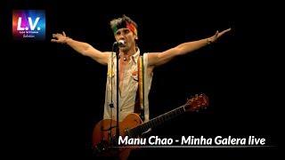 Manu Chao - Minha Galera live