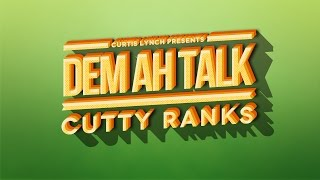 Dancehall - Cutty Ranks - Dem Ah Talk [Official Audio]