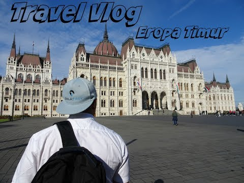 Travel Vlog Eropa Timur PART 1 | Austria - Hungary