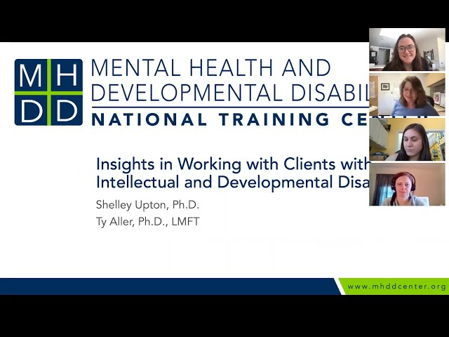 MHDD Continuing Edu Webinar: Insights in Working with Clients with IDD