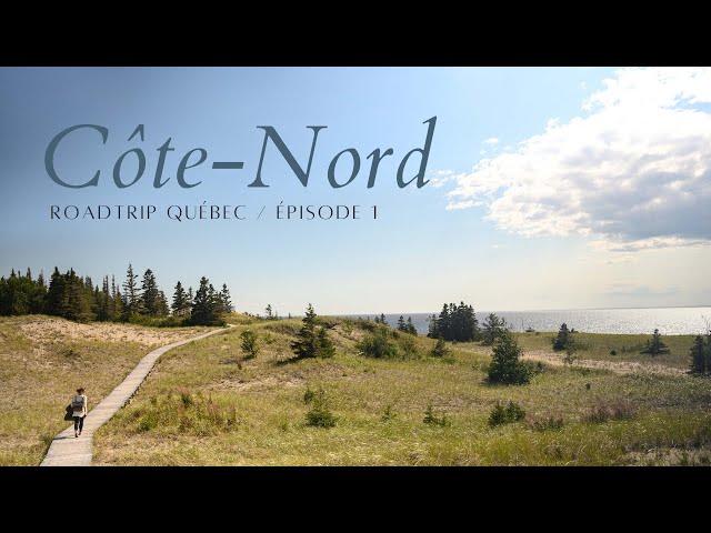 🚗 Roadtrip sur la Côte-Nord #1 / Parc Nature de Pointe-aux-Outardes