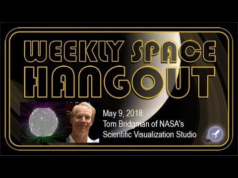 Weekly Space Hangout: May 9, 2018: Tom Bridgeman