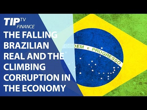 The falling Brazilian real and the climbing corruption in the economy