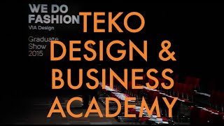 VIA TEKO Design & Business School - Copenhagen Fashion Week AW15