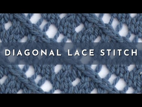 How To Knit The Diagonal Lace Stitch Youtube