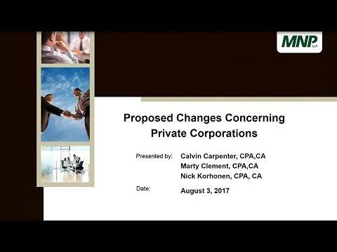 Webinar | Proposed Taxation Changes Concerning Private Corporations | 2017