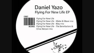 Daniel Yazo - Flying For New Life - The Benefactors & Omar Benani