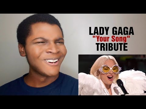 "LADY GAGA - ""Your Song"" Tribute (REACTION)"