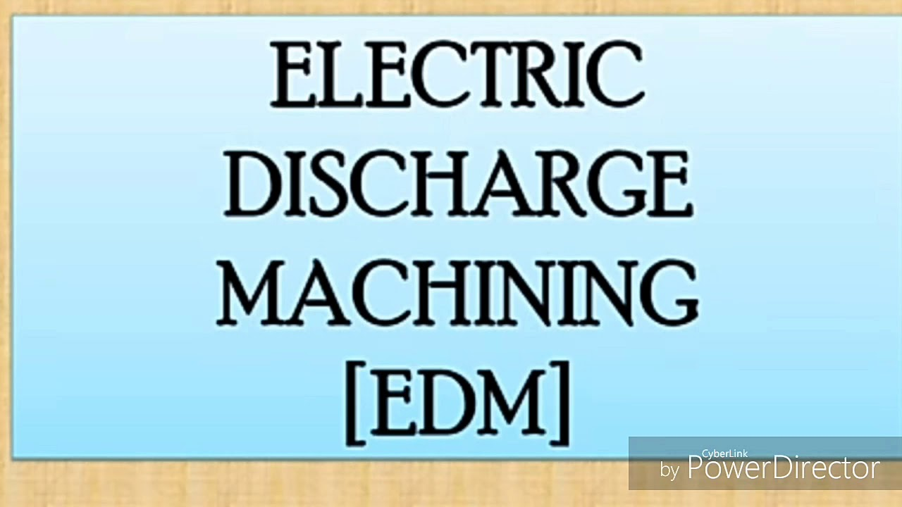 What is EDM - electric discharge Machining. Fully explained with ...