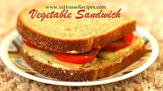 Vegetable sandwich www.inHouseRecipes.com
