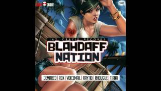 BlahDaff Nation Riddim 2015 mix [JAYCRAZIE RECORDS] (Dj CashMoney)