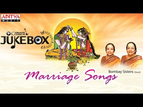 Marriage Songs By Bombay Sisters || JukeBox