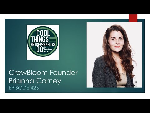 CrewBloom Founder Brianna Carney