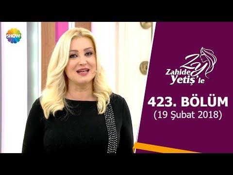 Zahide Yetiş'le 423. Bölüm | 19 Şubat 2018 |  Mp3 Download