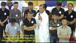 Nhóm giang hồ Thảo Ma trở thành người lương thiện lên làm chứng Lòng Thương Xót Chúa - Phần 3