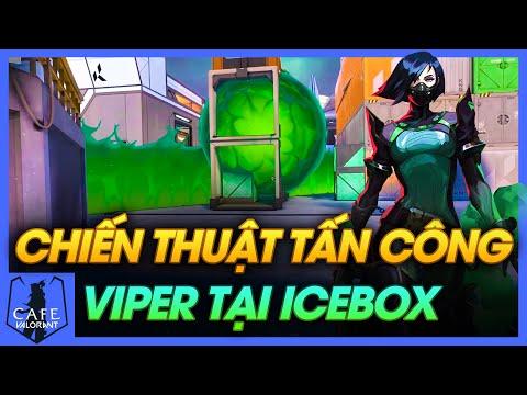 TẤN CÔNG HỢP LÝ VỚI VIPER TẠI ICEBOX | CẨM NANG VALORANT