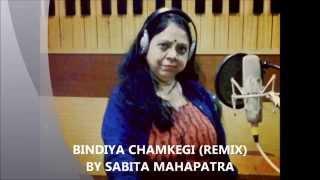 BINDIYA CHAMKEGI (REMIX) BY SABITA MAHAPATRA