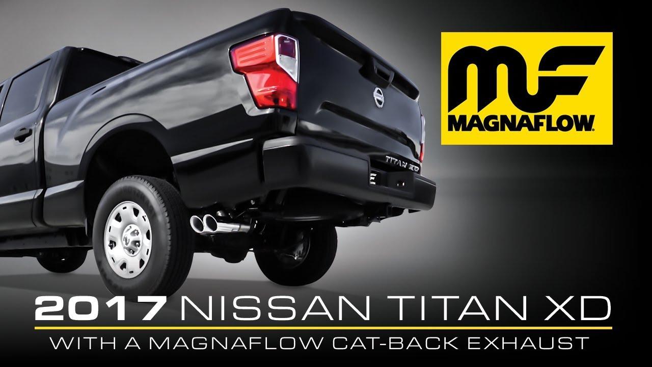 2017 nissan titan xd with magnaflow cat back exhaust