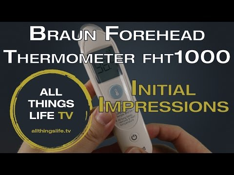 Braun Forehead Thermometer FHT1000 Initial Impressions Review