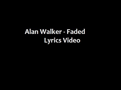 Alan Walker - Faded (Lyrics Video)