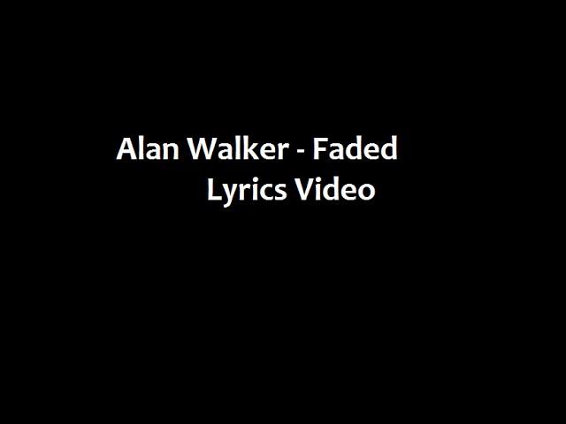 Alan Walker (feat. Iselin Solheim) - Faded (Lyrics Video) #1
