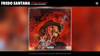Fredo Santana - Turnt They Back feat. Iman Shumpert (Audio)