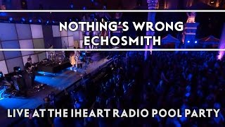 echosmith – nothings wrong live on the honda stage at the iheartradio summer pool party extras