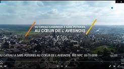DU CATEAU A SARS POTERIES AU COEUR DE L AVESNOIS  FR3 NPC  03 11 2019