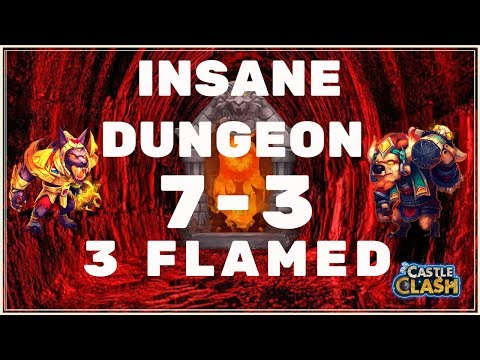 HOW TO 3 FLAME INSANE DUNGEON 7-3 - CASTLE CLASH