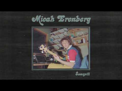 Micah Erenberg - Sunspill (Official Audio Video)
