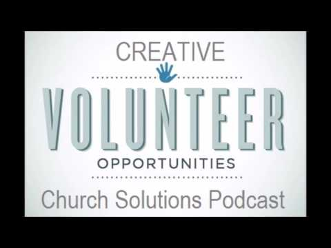 Creative Opportunities for Church Volunteers