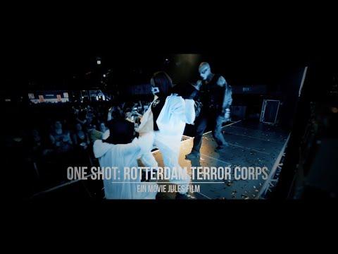 ONE SHOT: Rotterdam Terror Corps I MOVIE JULES
