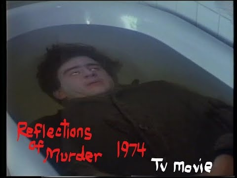 Reflections Of Murder (1974-TV)